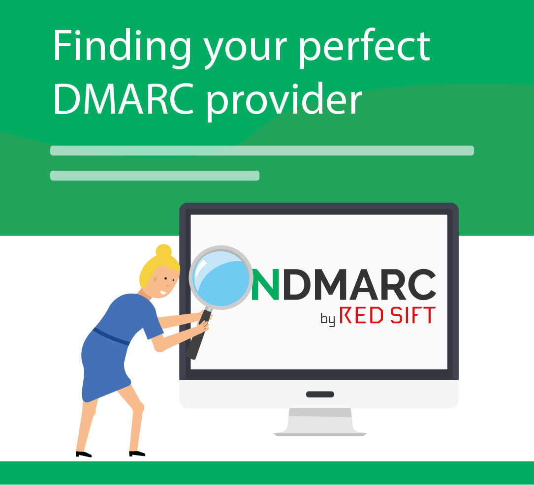 DMARC Digest Part 2: Finding your perfect DMARC provider